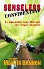 Senseless Confidential, a fun book to read